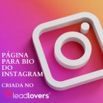 Pagina BIo do Instagram no LeadLovers